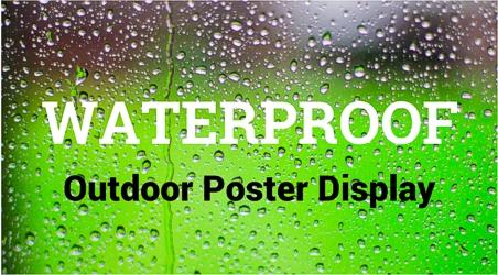 Waterproof Poster Displays